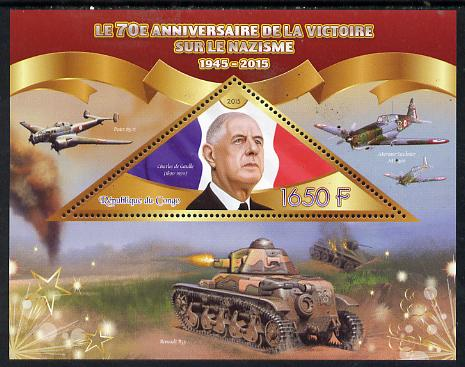 Congo 2015 70th Anniversary of Victory over the Nazis - Charles De Gaulle perf deluxe sheet containing one triangular value unmounted mint