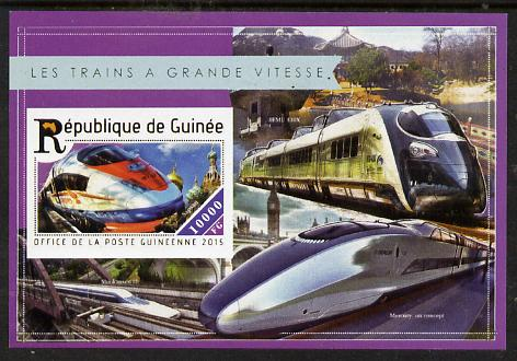 Guinea - Conakry 2015  High Speed Trains #5 imperf deluxe m/sheet unmounted mint. Note this item is privately produced and is offered purely on its thematic appeal