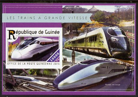 Guinea - Conakry 2015  High Speed Trains #6 imperf deluxe m/sheet unmounted mint. Note this item is privately produced and is offered purely on its thematic appeal