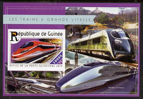 Guinea - Conakry 2015  High Speed Trains #7 imperf deluxe m/sheet unmounted mint. Note this item is privately produced and is offered purely on its thematic appeal