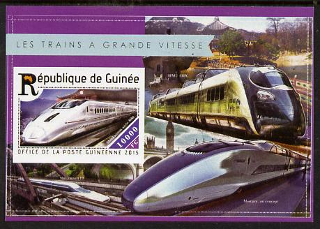 Guinea - Conakry 2015  High Speed Trains #8 imperf deluxe m/sheet unmounted mint. Note this item is privately produced and is offered purely on its thematic appeal
