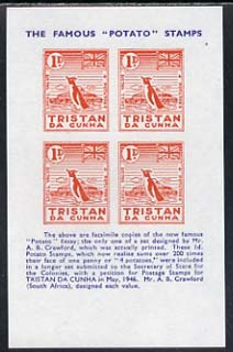 Tristan da Cunha - reprint sheetlet containing block of 4 'Potato' essays (1d value = 4 potatoes featuring a penguin) with historical text unmounted mint