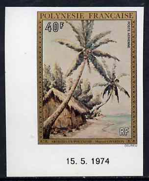 French Polynesia 1974 Paintings 40f (Palms on a Beach) imperf from limited printing, unmounted mint as SG 190