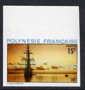 French Polynesia 1974 Landscapes 15f (Schooner Regina Maris) imperf from limited printing, unmounted mint as SG 184*