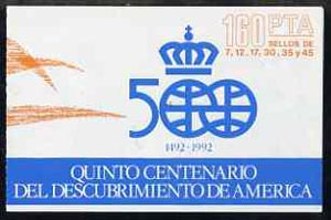 Booklet - Spain 1986 500th Anniversary of Discovery of America (1st Issue) 160p booklet complete with first day cancels, SG SB2