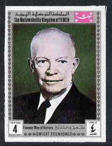 Yemen - Royalist 1969 Famous Men of History 4b Eisenhower from imperf set of 11 unmounted mint, Mi 841B*