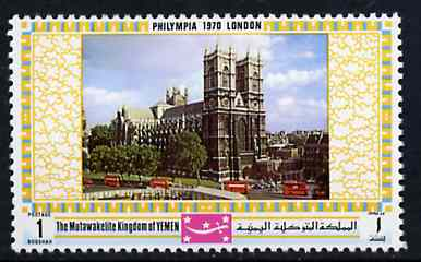 Yemen - Royalist 1970 'Philympia 70' Stamp Exhibition 1B Westminster Abbey from perf set of 10, Mi 1028A* unmounted mint