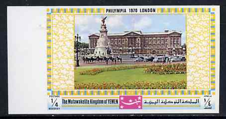 Yemen - Royalist 1970 'Philympia 70' Stamp Exhibition 1/4B Buckingham Palace from imperf set of 10, Mi 1026B unmounted mint