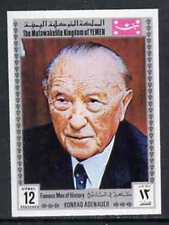 Yemen - Royalist 1969 Famous Men of History 12b Adenauer from imperf set of 11 unmounted mint Mi 849B*
