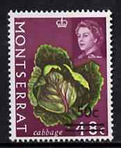 Montserrat 1968 Surcharged 50c on 48c Cabbage (wmk upright) unmounted mint, SG 196*