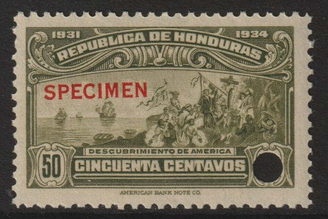 Honduras 1931 Discovery of America 50c optd SPECIMEN (13mm x 2mm) with security punch hole (ex ABN Co archives) unmounted mint SG 326