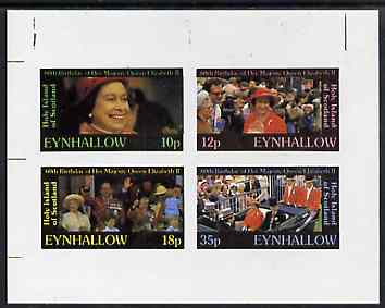 Eynhallow 1986 Queen's 60th Birthday imperf set of 4 (10p, 12p, 18p & 35p) unmounted mint