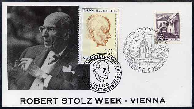Austria & Hungary 1980-81 combination cover for Robert Stolz & Bela Bartok with appropriate special cancels