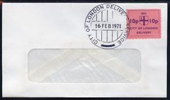 Cinderella - Great Britain 1971 Strike Post - window envelope bearing 10p \D4City of London Delivery\D5 pink adhesive tied by COL date stamp for 16th February