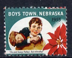 Cinderella - United States 1955 Boys Town, Nebraska fine mint label showing Boy carrying another inscribed 'He ain't heavy Father, he's m' brother'*
