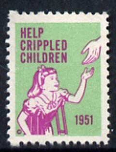 Cinderella - United States 1951 Crippled Children Easter Seal, fine unmounted mint label showing girl on crutches reaching to outstretched hand*