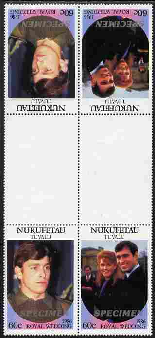 Tuvalu - Nukufetau 1986 Royal Wedding (Andrew & Fergie) 60c perf tete-beche inter-paneau gutter block of 4 (2 se-tenant pairs) overprinted SPECIMEN in silver (Italic caps 26.5 x 3 mm) unmounted mint from Printer's uncut proof sheet