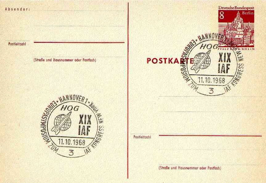 Postmark - West Berlin 1968 8pfg postal stationery card with special cancellation for Symposium of Scientists in preparation for International Astronautical Federation Congress in New York, illustrated with Rocket & Initials HOG (Hermann Oberth Society)