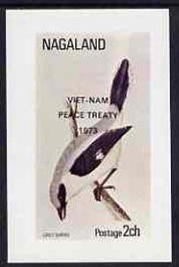 Nagaland 1973 Grey Shrike imperf souvenir sheet (2ch value) opt'd Viet-Nam Peace Treaty 1973, unmounted mint