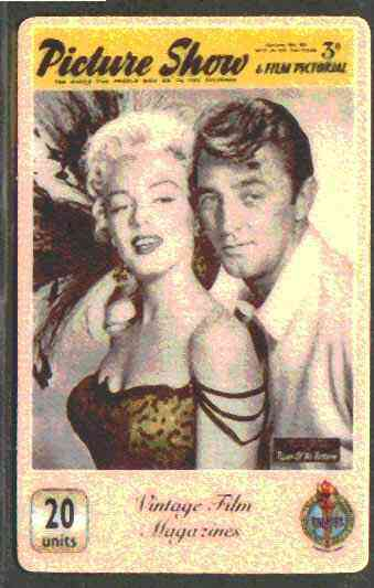 Telephone Card - Picture Show 20 units phone card showing Marilyn Monroe & Robert Mitchum in a Scene from River of no Return