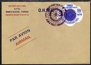 Tonga 1979 Rotary International 31s on OHMS cover with special first day cancel, SG 707
