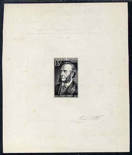 France 1951 Jules Ferry (statesman) imperf die proof in black on sunken card signed by designer, slight soiling but rare, as SG1108
