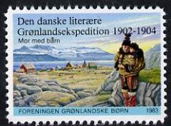 Cinderella - Greenland 1983 label commemorating the 1903-04 Den danske Expedition showing Mor Med barn base camp unmounted mint*