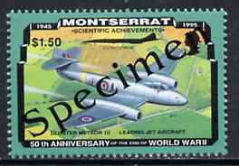 Montserrat 1995 Gloster Meteor Jet $1.50 (from 50th Anniversary of end of World War II set) overprinted SPECIMEN, as SG 973s unmounted mint