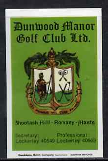 Match Box Labels - Dunwood Manor Golf Club match box label in pristine condition (Bouldens)