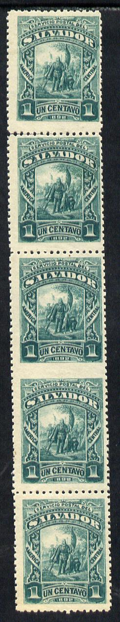 El Salvador 1892 Columbus 1c green fine mint vert strip of 5, one pair imperf between, as SG 52var