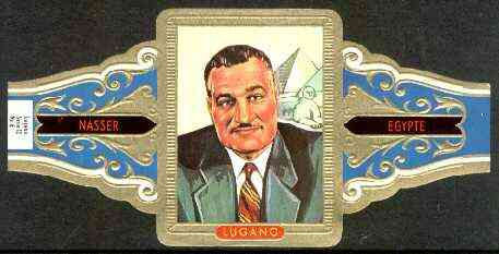 Cinderella - Lugano cigar band illustrating Abdel Gamal Nasser (President of Egypt) with Pyramids, Series 12 No.6 unmounted mint
