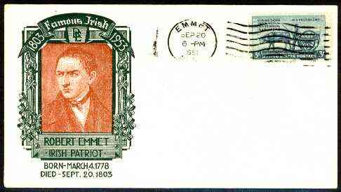 United States 1952 Famous Irish illustrated cover for Robert Emmet (Patriot) with EMMET (Nebb) cancel