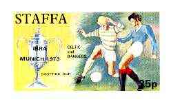 Staffa 1972 Pictorial imperf souvenir sheet (35p value) Celtic & Rangers Scottish Cup opt'd IBRA Munich 1973 unmounted mint