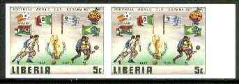 Liberia 1981 Football World Cup 5c unmounted mint imperf pair from limited printing, SG 1465var*