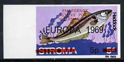 Stroma 1971 Fish 5p on 5d (Haddock) imperf single with 'Europa 1969' opt additionally overprinted 'Emergency Strike Post' for use on the British mainland unmounted mint*