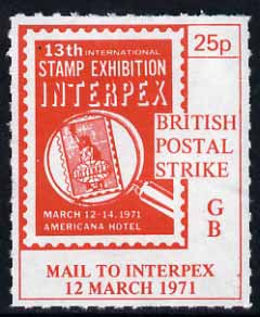 Cinderella - United States 1971 Rouletted 25p red (Interpex Stamp Exhibition label) produced for use during Great Britain Postal strike unmounted mint