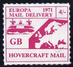 Cinderella - Great Britain 1971 Rouletted 4s magenta (Europe Hovercraft rate) produced for use during Great Britain Postal strike unmounted mint