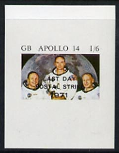 Cinderella - Great Britain 1971 imperf 1s6d m/sheet (Apollo 14 Astronauts) produced for use during Great Britain Postal strike, opt'd Last Day of Postal Strike unmounted mint