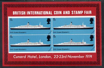 Exhibition souvenir sheet for 1974 Coin & Stamp Fair showing Great Britain Ships (RMS QE2 5d block of 4) unmounted mint