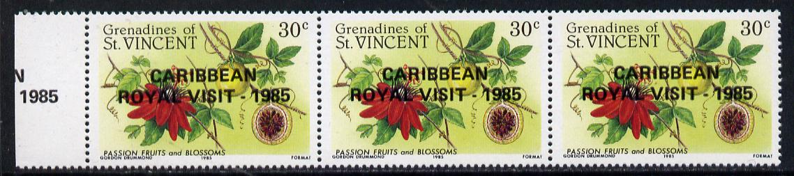 St Vincent - Grenadines 1985 Passion Fruit 30c with Royal Visit opt, unmounted mint horiz marginal strip of 3, with additional opt in margin (as SG 398)