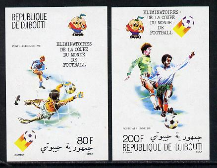 Djibouti 1981 World Cup Football imperf set of 2 from limited printing unmounted mint, as SG 802-3