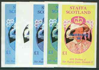 Staffa 1986 Queen's 60th Birthday imperf souvenir sheet (\A31 value) with AMERIPEX opt in blue, set of 5 progressive proofs comprising single & various composite combinations  unmounted mint
