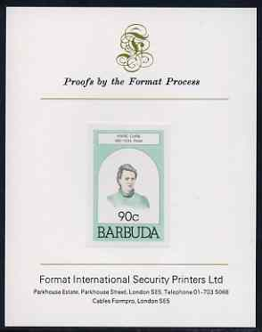 Barbuda 1981 Marie Curie 90c imperf proof mounted on Format International proof card (as SG 547)