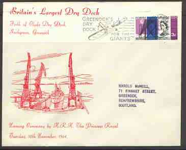 Great Britain 1964 Illustrated commem cover for Britain's Largest Dry Dock with 3d Forth Road Bridge stamp & special 'Greenock's Dry Dock for the Giants' cancel