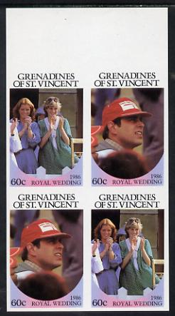 St Vincent - Grenadines 1986 Royal Wedding 60c in unmounted mint imperf proof block of 4 (2 se-tenant pairs) without staple holes in margin and therefore not from booklets