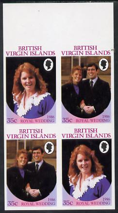 British Virgin Islands 1986 Royal Wedding 35c in unmounted mint imperf proof block of 4 (2 se-tenant pairs) without staple holes in margin and therefore not from booklets