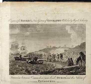 Engraving showing Interview between Commodore (now Lord) Byron and the Natives of Patagonia size 7in x 4.5in engraved by Bankes