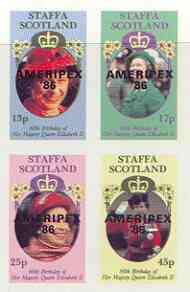 Staffa 1986 Queen's 60th Birthday imperf sheetlet of 4 with AMERIPEX opt in black unmounted mint