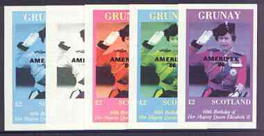 Grunay 1986 Queen's 60th Birthday imperf deluxe sheet (\A32 value) with AMERIPEX opt in black, set of 5 progressive proofs comprising single & various composite combinations unmounted mint