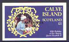 Calve Island  1986 Queen's 60th Birthday imperf souvenir sheet (�1 value) with AMERIPEX opt in black unmounted mint